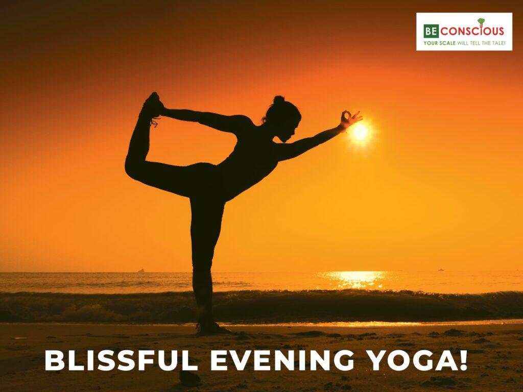 Be Conscious Evening Yoga