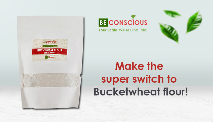 Buckwheat Flour Be Conscious